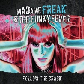 Madame Freak & The Funky Fever