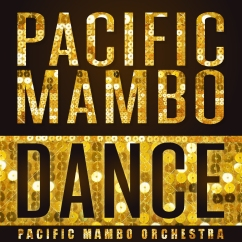 PacificMamboOrchestra_PacificMamboDance_CoverImage