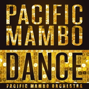 PacificMamboOrchestra_PacificMamboDance_CoverImage